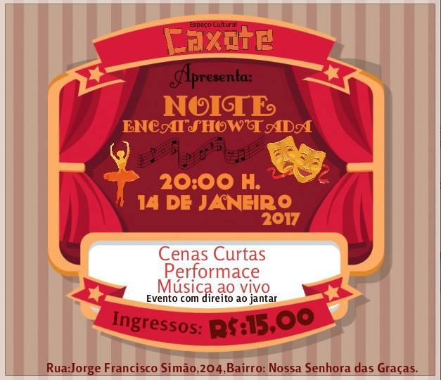 """Casa Caxote apresenta espetáculo Noite Encai""""show""""tada neste sábado (14)"""