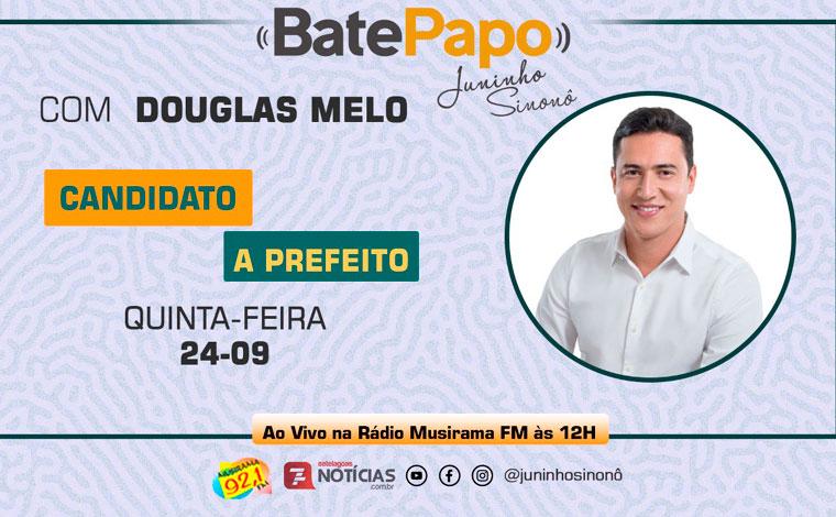 Bate Papo Especial Eleições 2020: Douglas Melo
