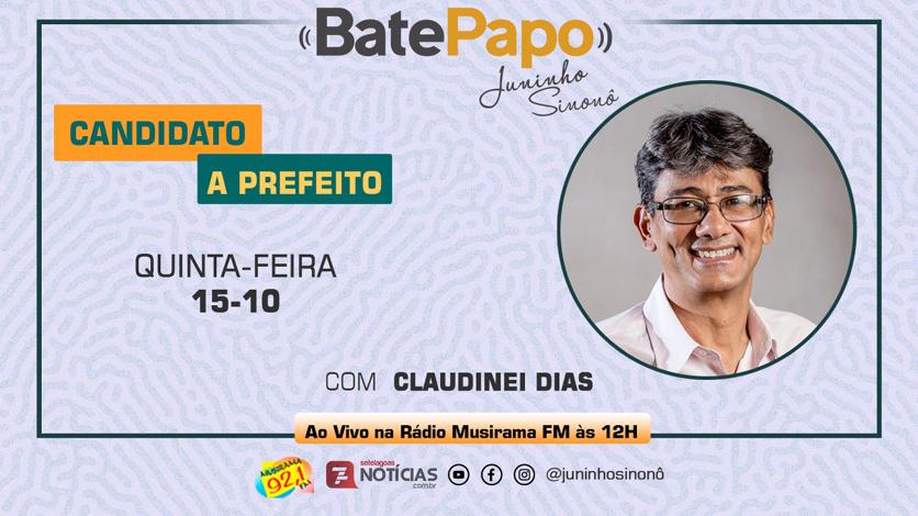Bate Papo Especial Eleições 2020: Claudinei Dias