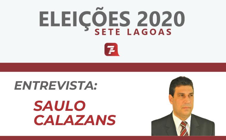 Eleições 2020 – Entrevista com Saulo Calazans, candidato a prefeito de Sete Lagoas
