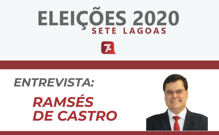 Eleições 2020 – Entrevista com Ramsés de Castro, candidato a prefeito de Sete Lagoas